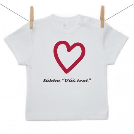Tričko s krátkym rukávom Ľúbim s vlastným textom