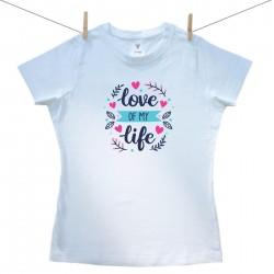 Dámske tričko s krátkym rukávom Love of my life